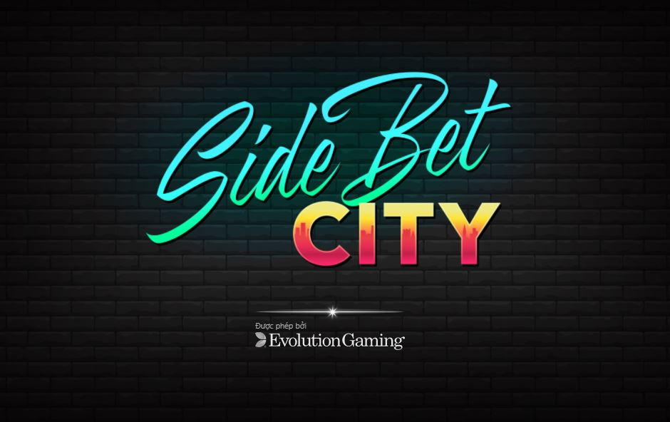Cach choi Side Bet City tai 188BET
